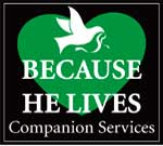 Because He Lives Companion Services